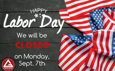 Closed Labor Day 9/7