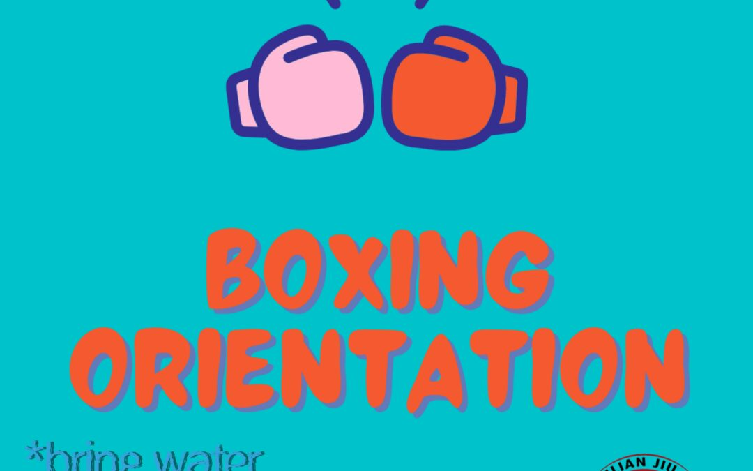 Boxing Orientation this Saturday