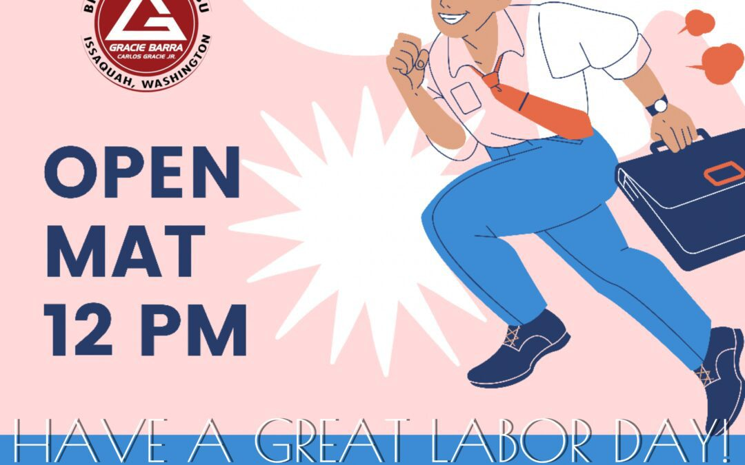 Labor dAy – open mat only