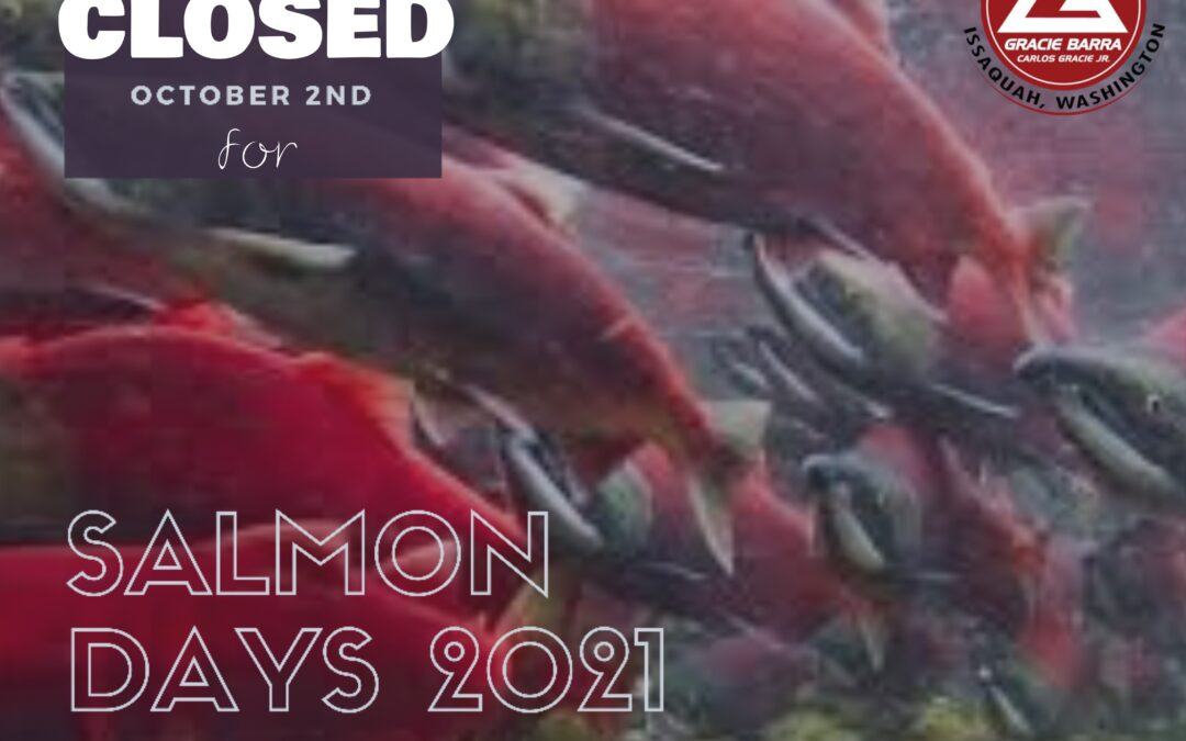 No Classes during Salmon Days!